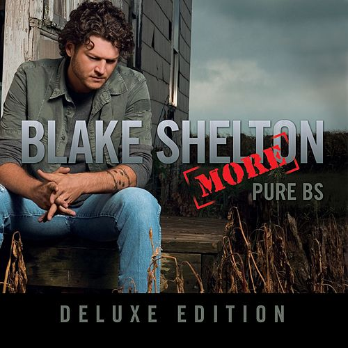 Pure BS - Deluxe Edition (Deluxe DMD w/ PDF) von Blake Shelton