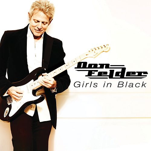 Girls in Black - Single by Don Felder