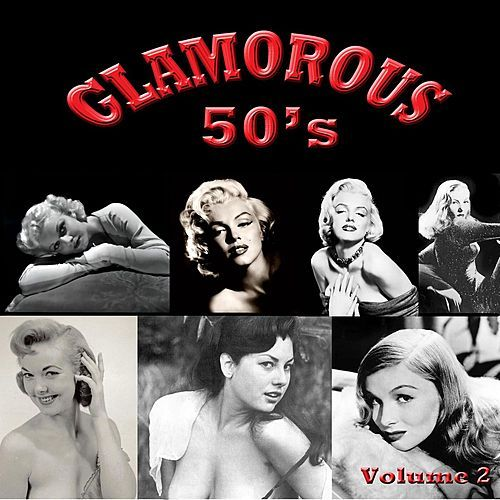 Glamorous 50's, Vol. 2 de Various Artists
