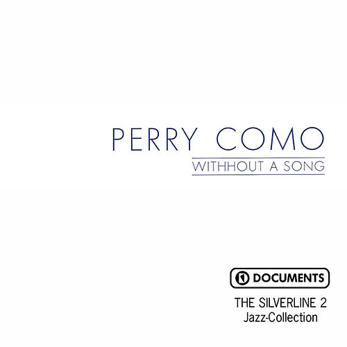 Without a Song by Perry Como