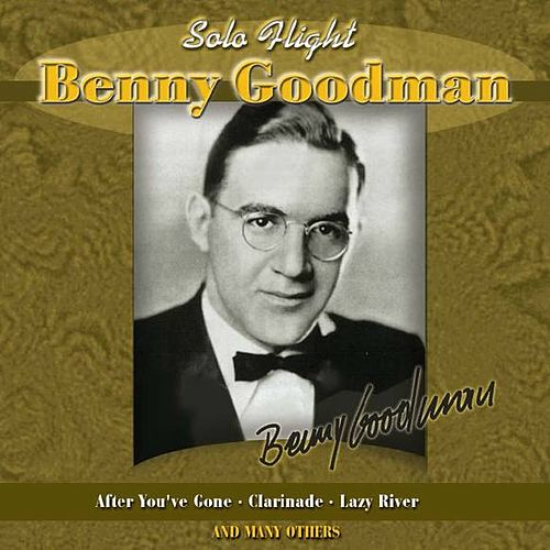 Solo Hight by Benny Goodman