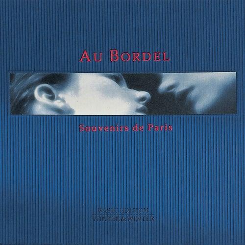 Au Bordel - Souvenirs De Paris de Noel Akchoté