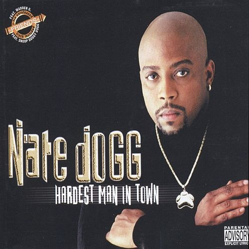 Hardest Man In Town de Nate Dogg