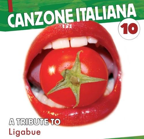 Canzone Italiana  Vol.10 (Coverversions) by Ligabue