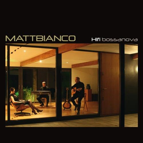 Hifi Bossanova by Matt Bianco