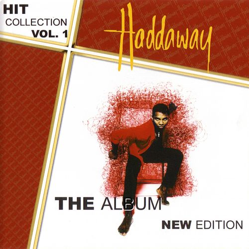 Hit Collection Vol. 1-The Album New Edition by Haddaway