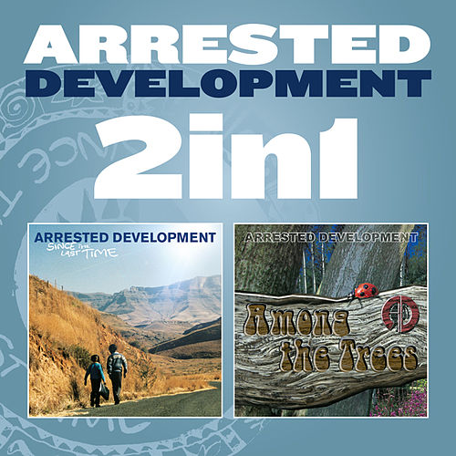 2 in 1: Since The Last Time & Among The Trees de Arrested Development