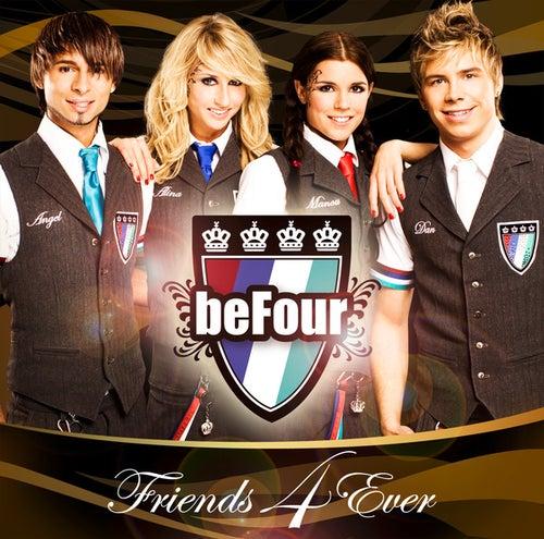 Friends 4 Ever von beFour