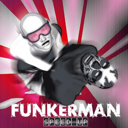 Speed Up von Funkerman