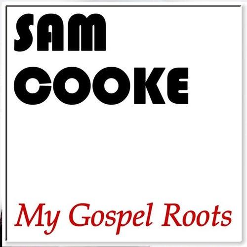 My Gospel Roots de Sam Cooke