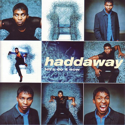 Let's Do It Now von Haddaway
