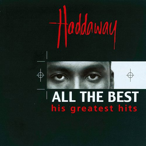 All The Best - His Greatest Hits de Haddaway