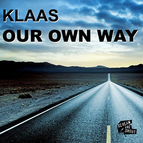 Our Own Way by Klaas