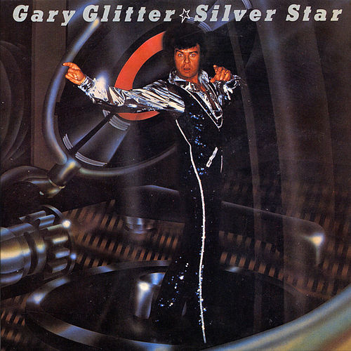 Silver Star von Gary Glitter