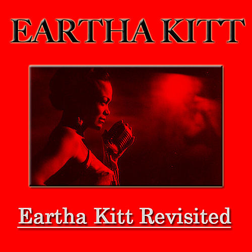 Eartha Kitt Revisited (Digital Remastering) de Eartha Kitt