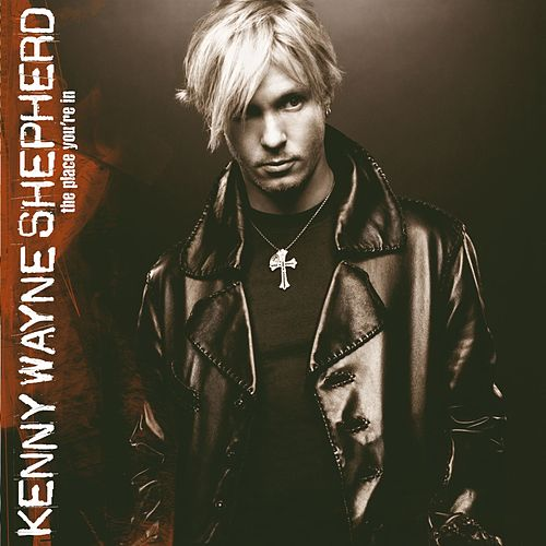 The Place You're In de Kenny Wayne Shepherd