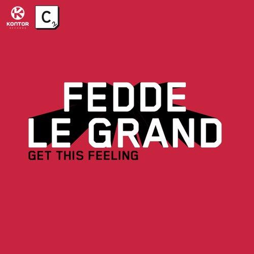 Get This Feeling von Fedde Le Grand