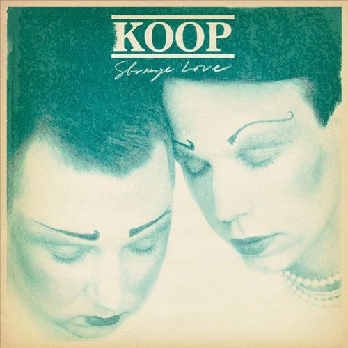 Strange Love von Koop