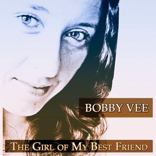 The Girl of My Best Friend de Bobby Vee