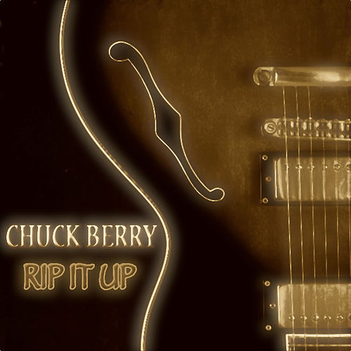 Rip It Up (30 Original Songs) by Chuck Berry