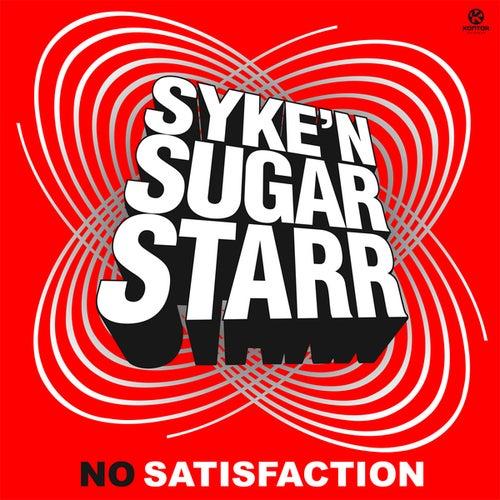 No Satisfaction de Syke'n'Sugarstarr