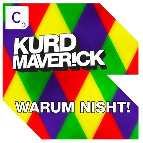 Warum Nisht! von Kurd Maverick