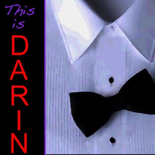 This is Darin de Bobby Darin