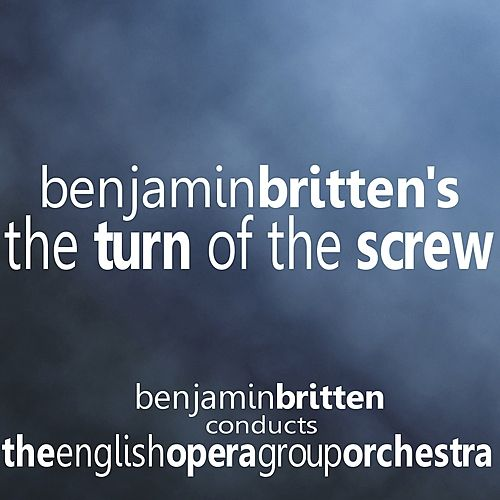 The Turn of the Screw [Past Classics] by English Opera Group