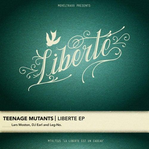 Liberté EP by Teenage Mutants