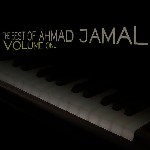 The Best of Ahmad Jamal, Vol. 1 de Ahmad Jamal