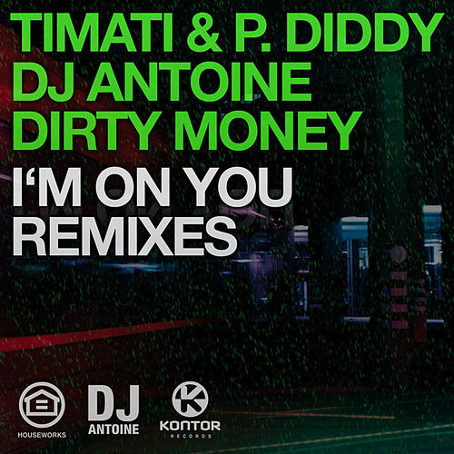 I'm On You (Remixes) von Timati