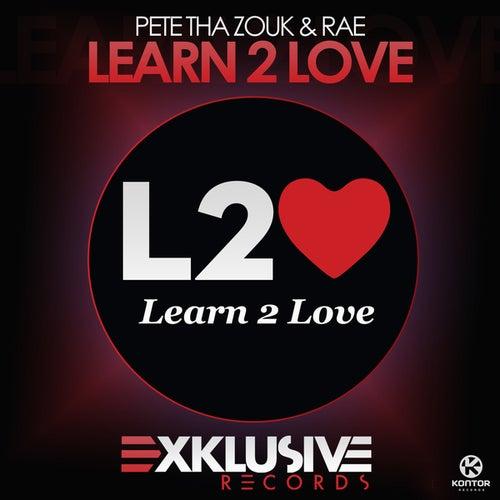 Learn 2 Love von Pete Tha Zouk