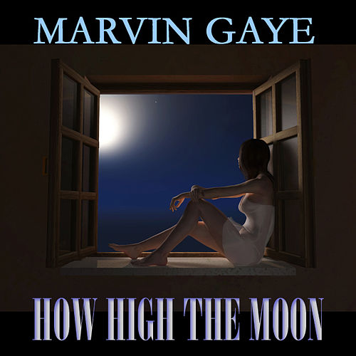 How High the Moon (19 Original Songs) de Marvin Gaye