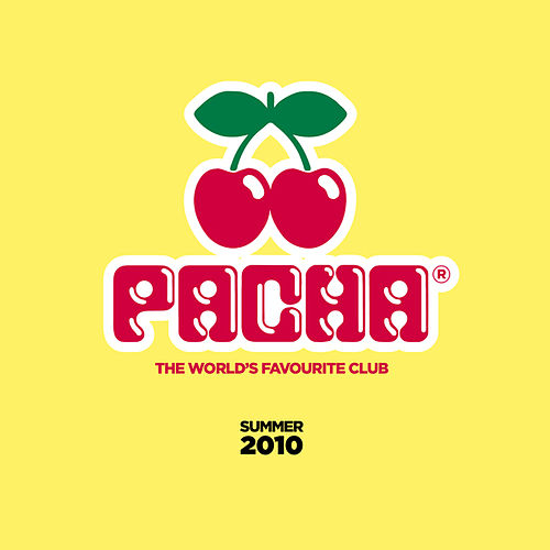 Pacha - The World's Favourite Club (Summer 2010) (Mixed by EDX, Andrea Oliva & Coxswain) von Various Artists