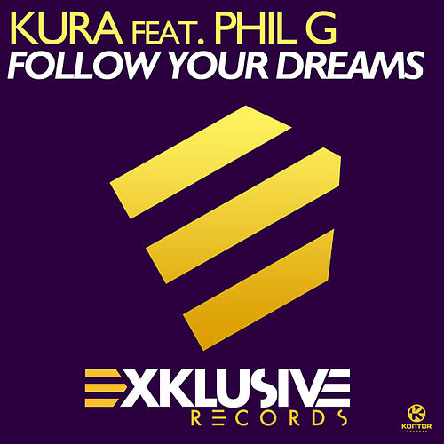 Follow Your Dreams von Kura