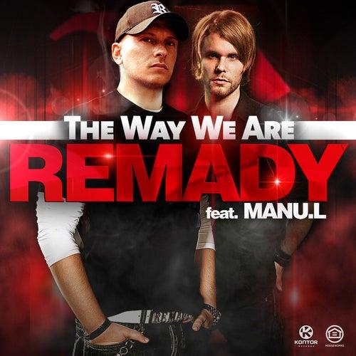 The Way We Are von Remady
