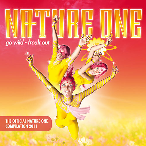 Nature One 2011 - Go Wild - Freak Out von Various Artists