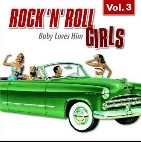 Rock 'n' Roll Girls Vol. 3 de Various Artists