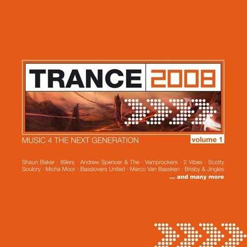 Trance 2008 Vol. 1 von Various Artists