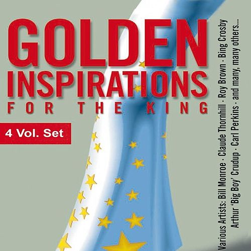 100 Golden Inspirations for The King by Various Artists