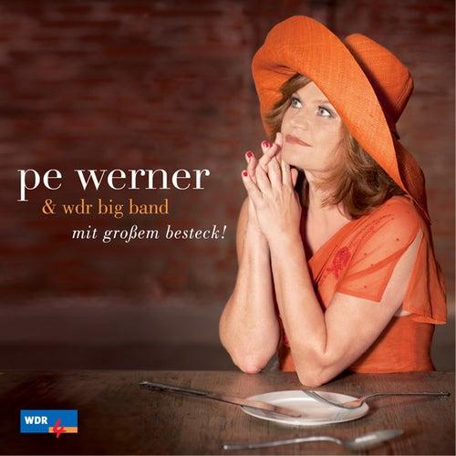 Mit großem Besteck von Pe Werner