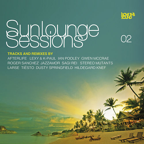 Sunlounge Sessions Vol. 2 von Various Artists