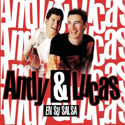 Andy & Lucas (En Su Salsa) de Andy & Lucas
