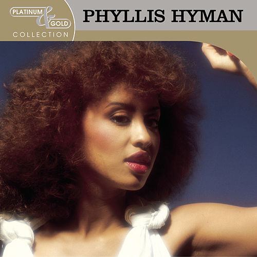 Platinum Singer Platinum: Platinum & Gold Collection By Phyllis Hyman : Napster