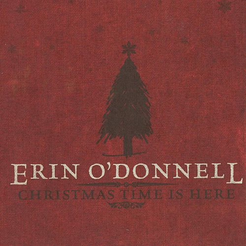 Christmas Time Is Here de Erin O'Donnell