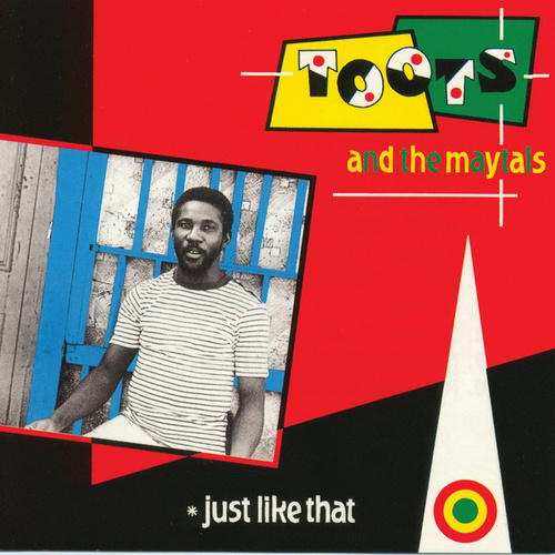 Just Like That de Toots and the Maytals