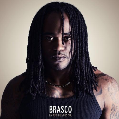 La voix du sous sol de Brasco