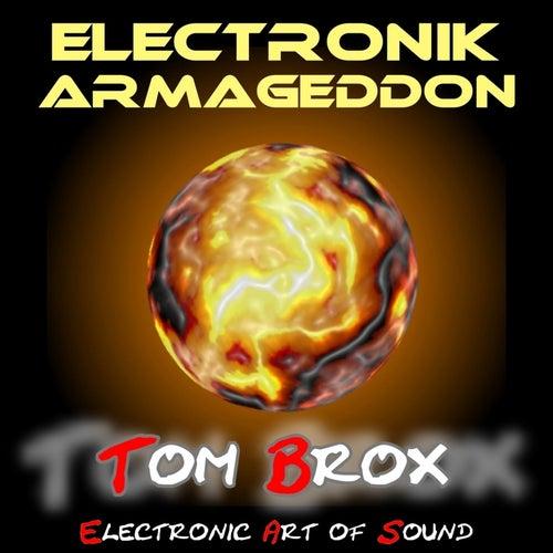 Electronik Armageddon von Tom Brox