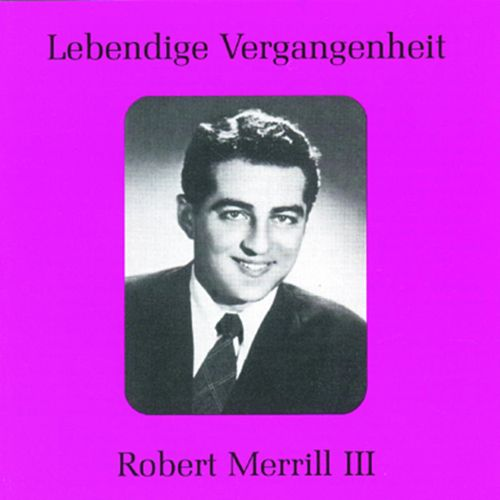 Lebendige Vergangenheit - Robert Merill (Vol.3) de Various Artists