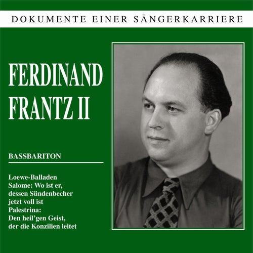 Dokumente einer Sängerkarriere - Ferdinand Frantz II von Ferdinand Frantz